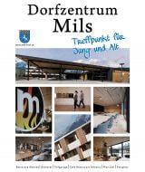 Dorfzentrum Mils